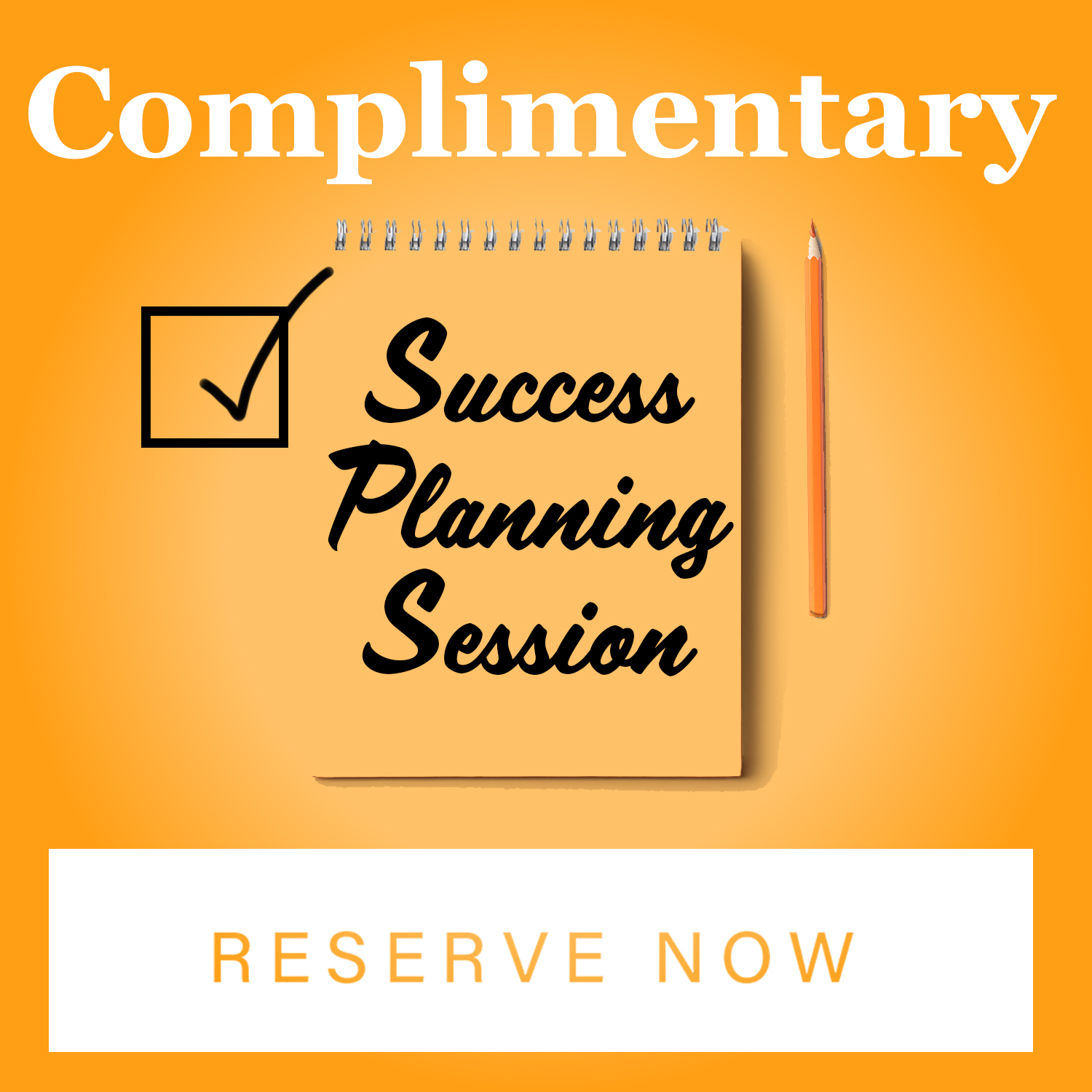 Complimentary Success Planning Session